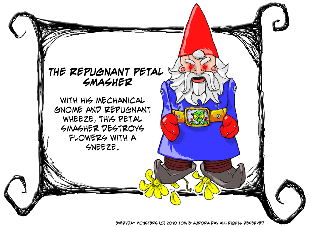 Repugnant Petal Smasher with Mechanical Gnome